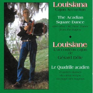 Louisiana Cajun Accordion - The Acadian Square Dance