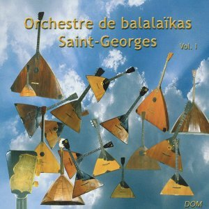 Balalaïka Saint-Georges Orchestra, Vol. 1