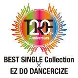 TRF 20th Anniversary BEST SINGLE Collection EZ DO DANCERCIZE