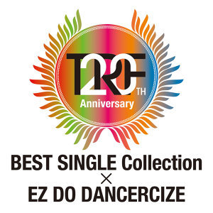 TRF 20th Anniversary BEST SINGLE Collection EZ DO DANCERCIZE