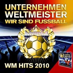 Unternehmen Weltmeister : Wir sind Fussball
