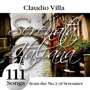 Serenata Italiana : 111 Songs from the No.1 of Serenates
