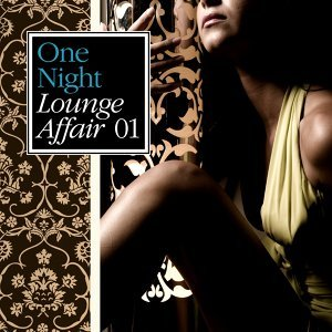 One Night Lounge Affair, Vol. 01