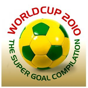 World Cup 2010 : The Super Goal Compilation