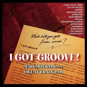 I GOT GROOVE!