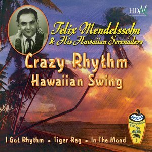 Crazy Rythm Hawaiian Swing