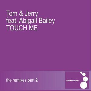 Touch Me Featuring Abigail Bailey