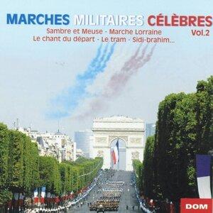 Marches militaires c矇l癡bres, vol. 2