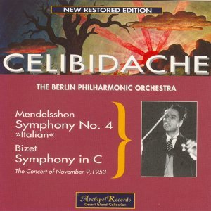 Mendelsshon : Symphony No.4 Op.90 In A Major Italian - Bizet : Symphony in C Major