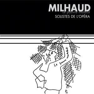 Milhaud : Le pauvre matelot