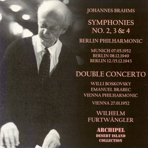 Brahms: Symphonies Nos. 2, 3 & 4, Concerto for Violin, Violoncello and Orchestra in A Minor Op.102 - Munich-Berlin-Vienna 1949-1952