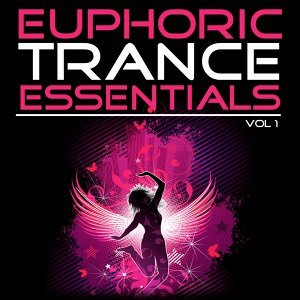 Euphoric Trance Essentials, Vol. 1 - The Extended Mixes