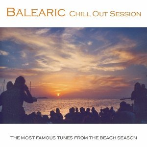 Balearic Chill Out Session