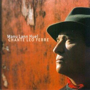 Manu Lann Huel chante Léo Ferré