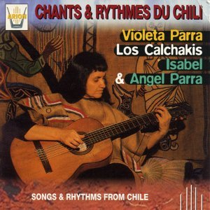 Chants & Rythmes du Chili - Songs & Rhythms from Chile