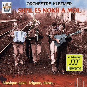 Shpil es nokh a mol, vol. 2 : Musique juive, tsigane, slave...