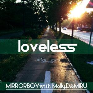 Loveless (With Molly.D & Miru)
