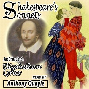 Shakespeares Sonnets and Other Famous Elizabethan Lyrics