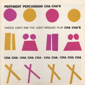 Pertinent Percussion Cha Cha