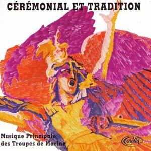 Cérémonial Et Tradition