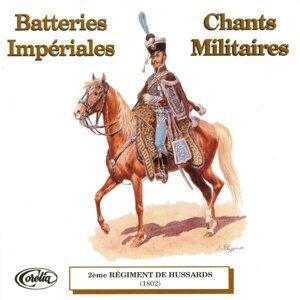Batteries Impériales Et Chants Militaires