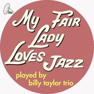 My Fair Lady Loves Jazz