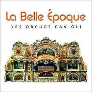 La belle époque des orgues Gavioli (Fairground organs)