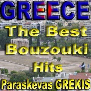 Greece - The Best Bouzouki Hits