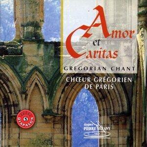Amor et caritas : Chant grégorien