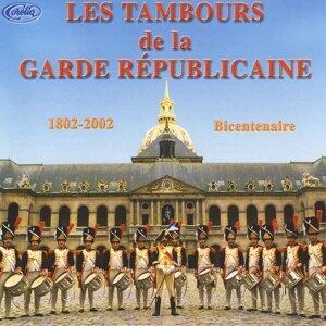 Les Tambours De La Garde Républicaine 1802-2002 Bicentenaire
