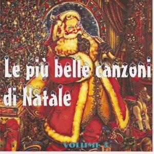 Le Piu' Belle Canzoni Di Natale Vol. 3