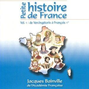 Petite histoire de France, vol. 1: De Vercingétorix à François 1er
