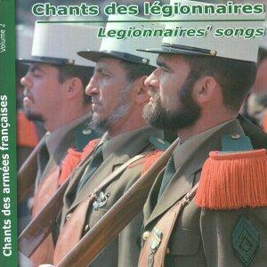Chants des Armées Françaises, vol. 2 : Chants des légionnaires