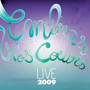Embrase nos coeurs live 2009