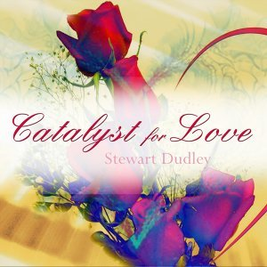 Catalyst for Love