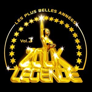 Zouk Legende, Vol. 3