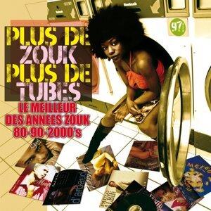 Plus De Zouk Plus De Tubes - Le meilleur du zouk 80 aux années 2000