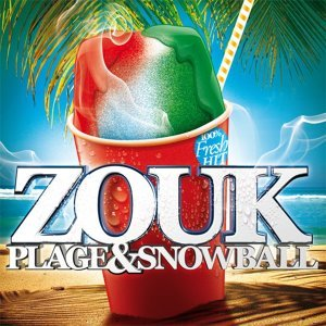 Zouk plage & snowball