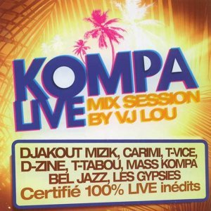 Kompa Live Mix Session - Mix Session By VJ LOU
