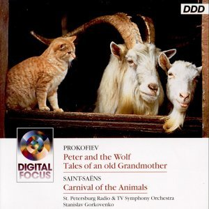 Prokofiev : Peter and the Wolf - Saint-Saens: Carnival of the Animals