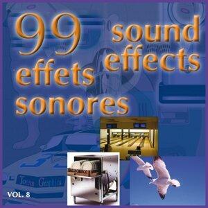 99 effets sonores, Vol. 8