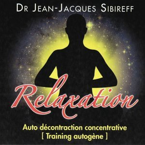 Relaxation: Auto décontraction concentrative (Training autogène)