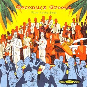 Original Sound Deluxe : Coconut Groove