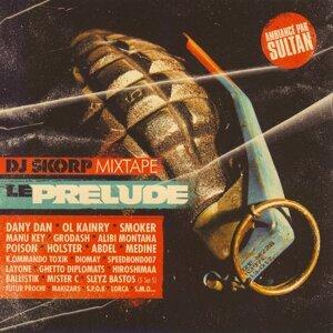 DJ Skorp Mixtape : Le Prelude