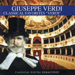 Giuseppe Verdi : Classical Favorites