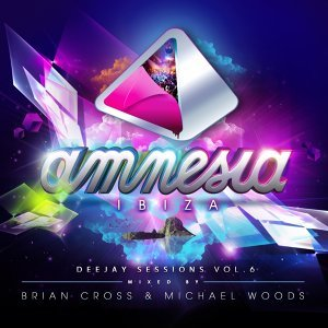 Amnesia Ibiza Deejay Sessions, Vol. 6