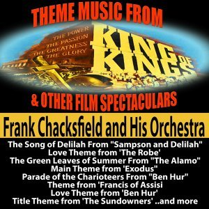 """Theme Music from """"King of Kings"""" and Other Film Spectaculars"""