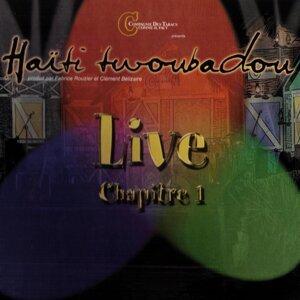 Haïti twoubadou live Chapitre 1