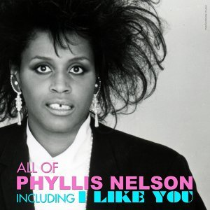 All of Phyllis Nelson - 14 Songs & Hits