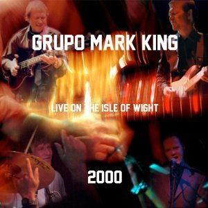 Grupo Mark King Live On the Isle of Wight 2000
